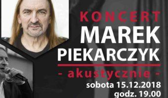 Sandomierz: Akustyczny koncert Marka Piekarczyka.