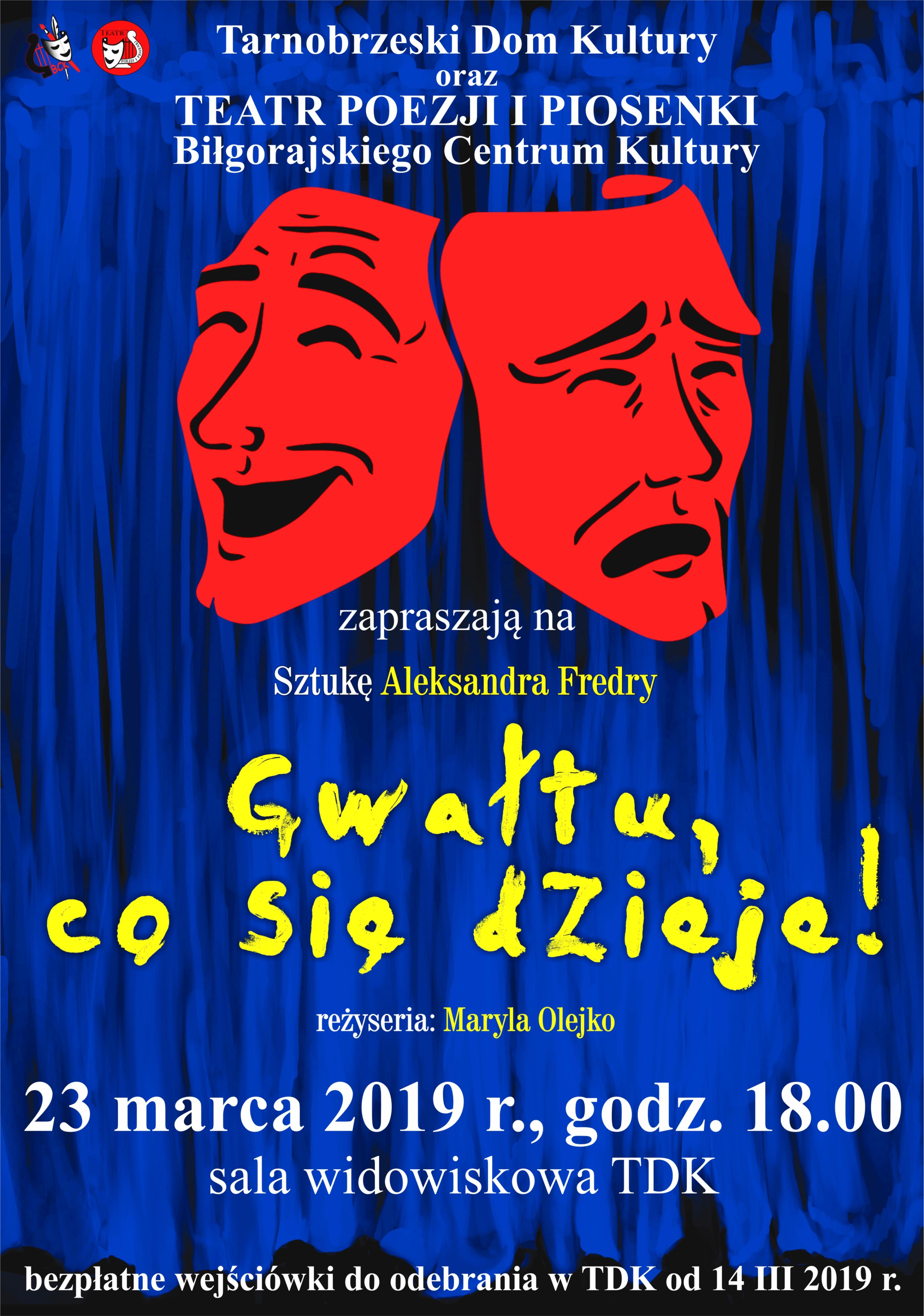 Tarnobrzeg Dni Teatru Odbierz Bezplatna Wejsciowke Radio Leliwa